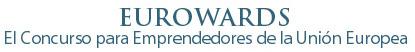 Bienvenido a EUROWARDS, el concurso para emprendedores de la Unión Europea